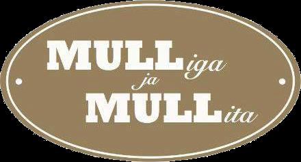 MULLiga ja MULLita